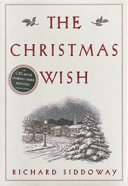 The Christmas Wish by Richard Siddoway