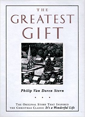 The Greatest Gift by Philip Van Doren Stern