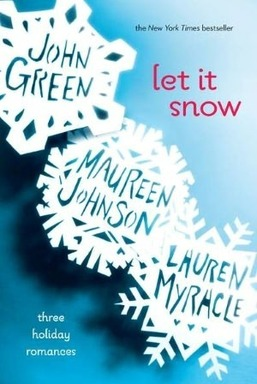 Let It Snow by John Green, Maureen Johnson, and La